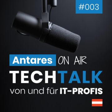 Antares TechTalk Folge 3